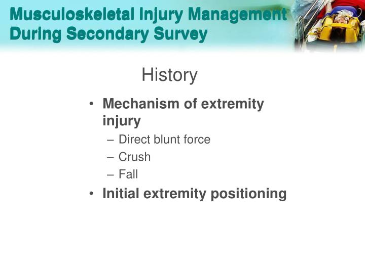 Musculoskeletal Injury Management During Secondary Survey