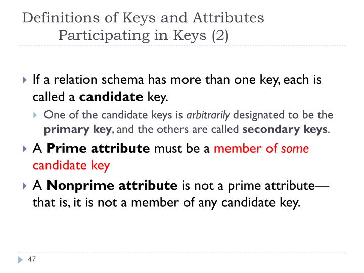 Definitions of Keys and Attributes Participating in Keys (2)