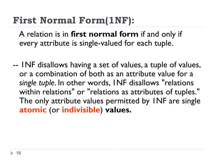 First Normal Form(1NF):