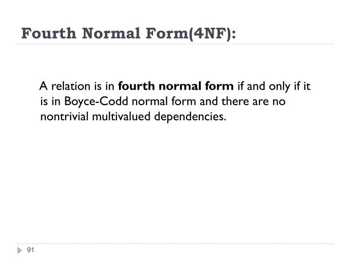 Fourth Normal Form(4NF):