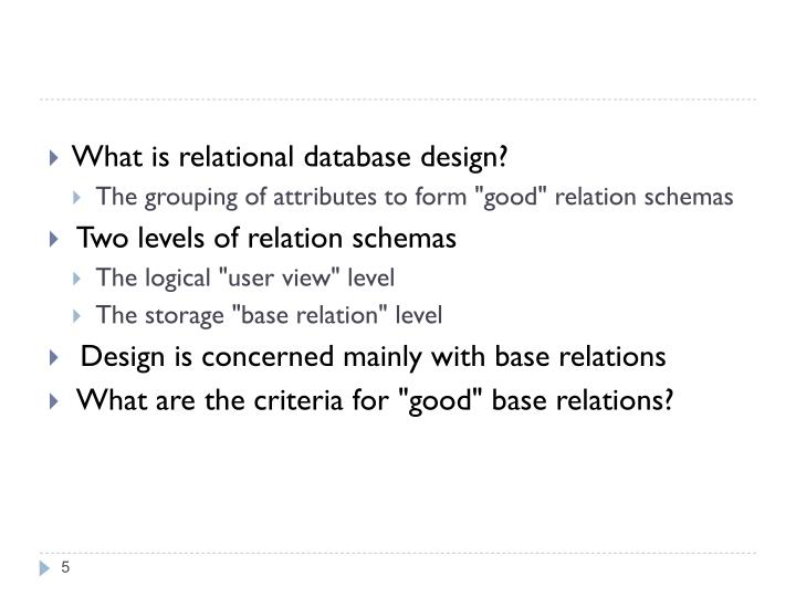 What is relational database design?
