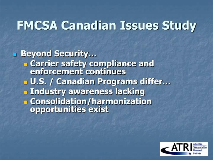 FMCSA Canadian Issues Study