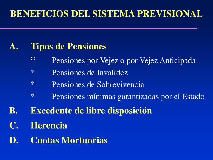 BENEFICIOS DEL SISTEMA PREVISIONAL