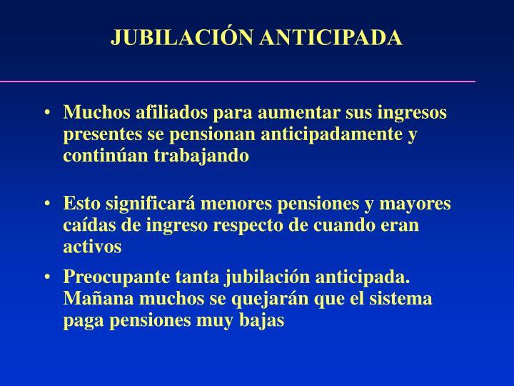 JUBILACIÓN ANTICIPADA