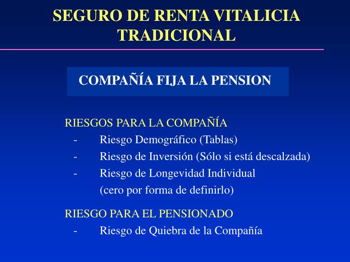 SEGURO DE RENTA VITALICIA TRADICIONAL