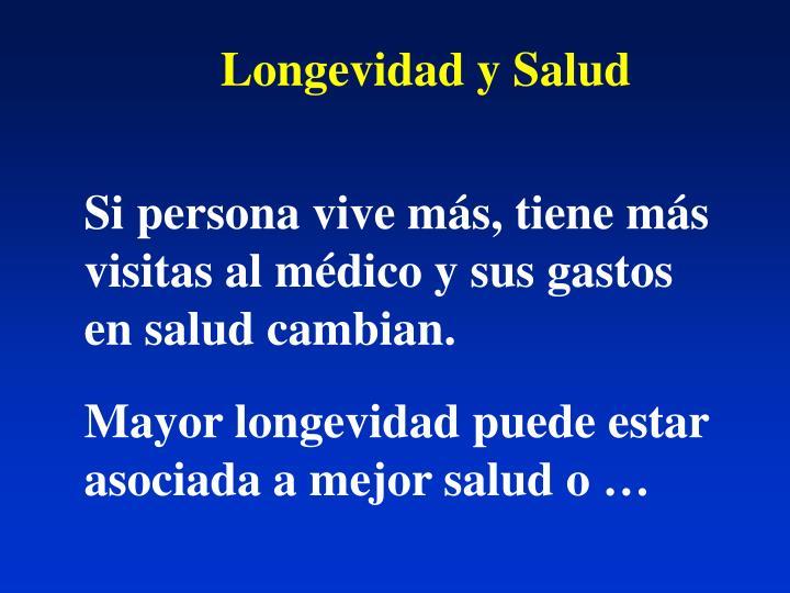 Longevidad y Salud