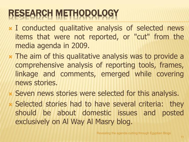 "I conducted qualitative analysis of selected news items that were not reported, or ""cut"" from the media agenda in 2009."