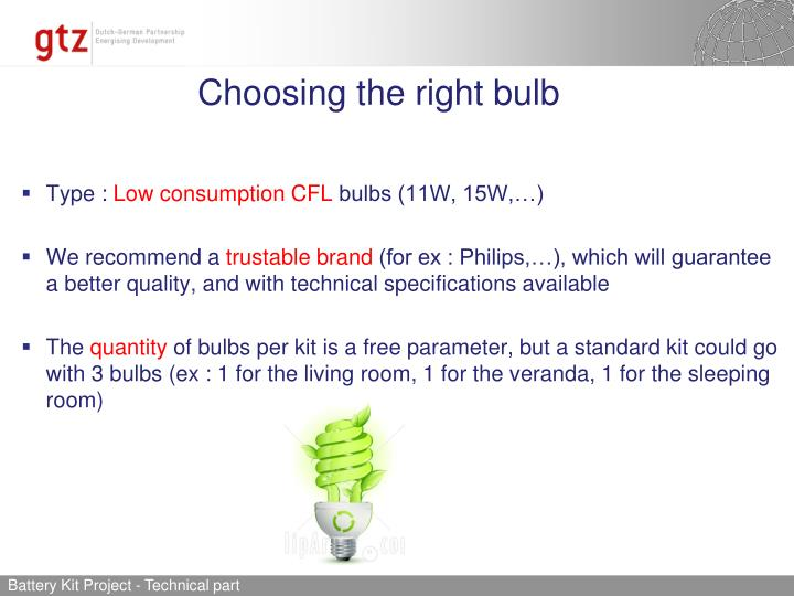 Choosing the right bulb