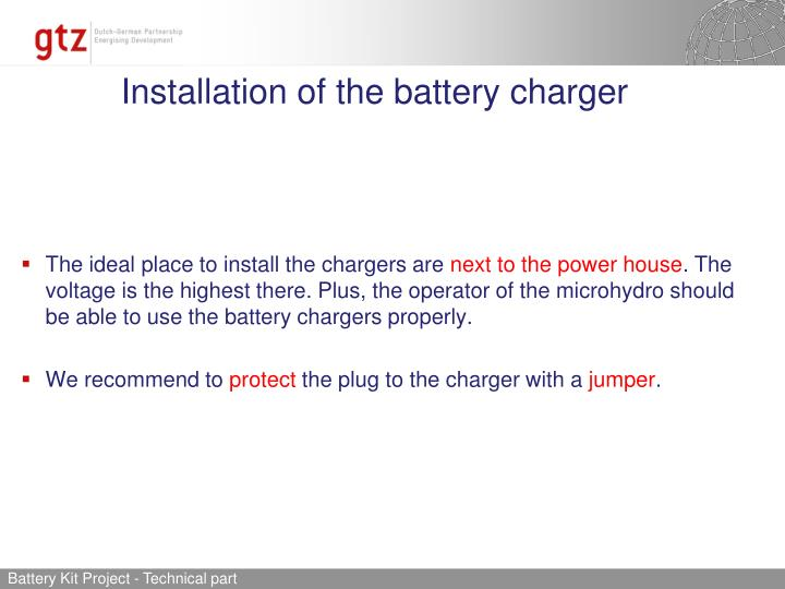 Installation of the battery charger