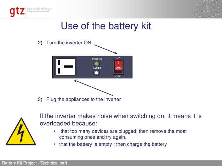 Use of the battery kit