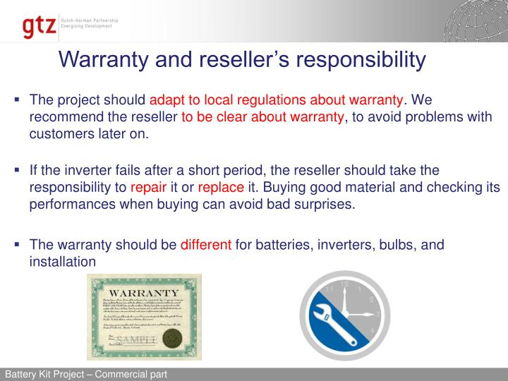 Warranty and reseller's responsibility