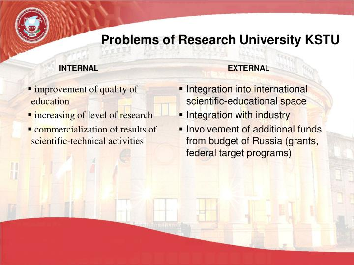 Problems of Research University KSTU