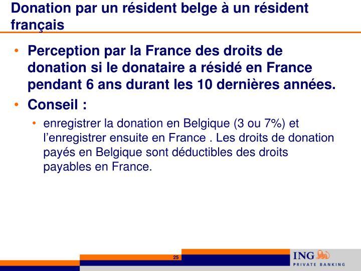 Donation par un résident belge à un résident français