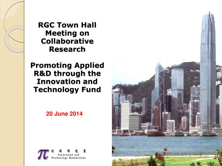 RGC Town Hall Meeting on Collaborative Research