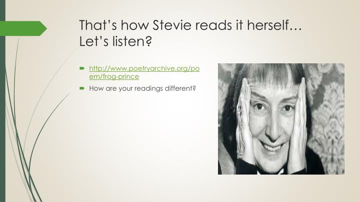 That's how Stevie reads it herself…