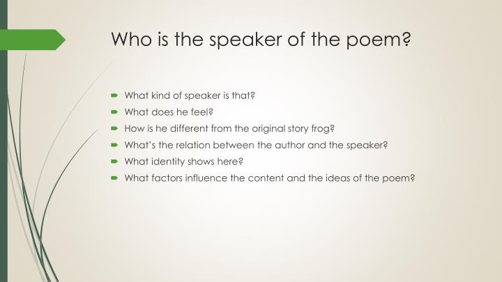 Who is the speaker of the poem?