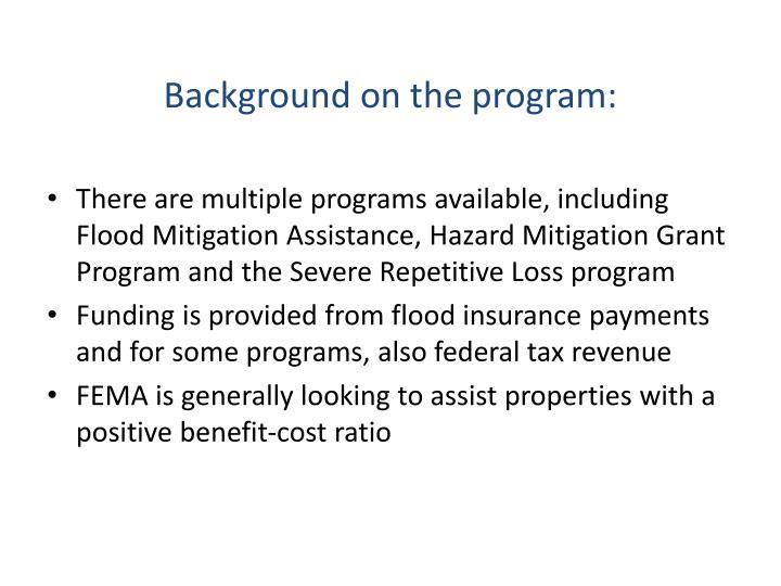 Background on the program: