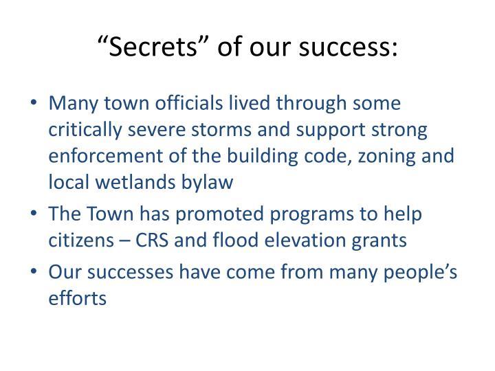 """""""Secrets"""" of our success:"""