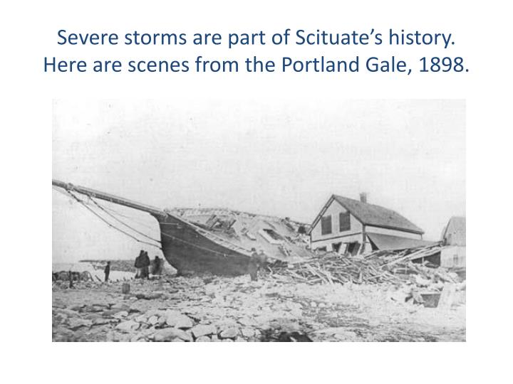 Severe storms are part of Scituate's history.