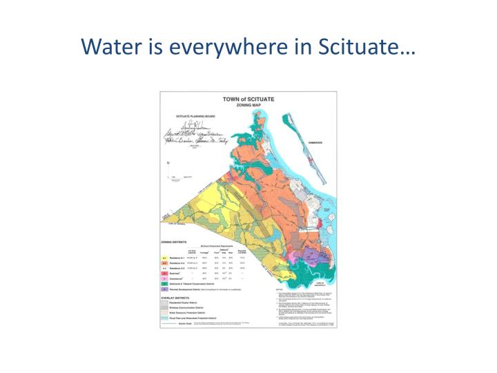 Water is everywhere in Scituate…