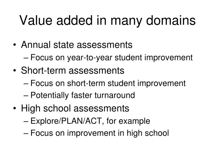 Value added in many domains