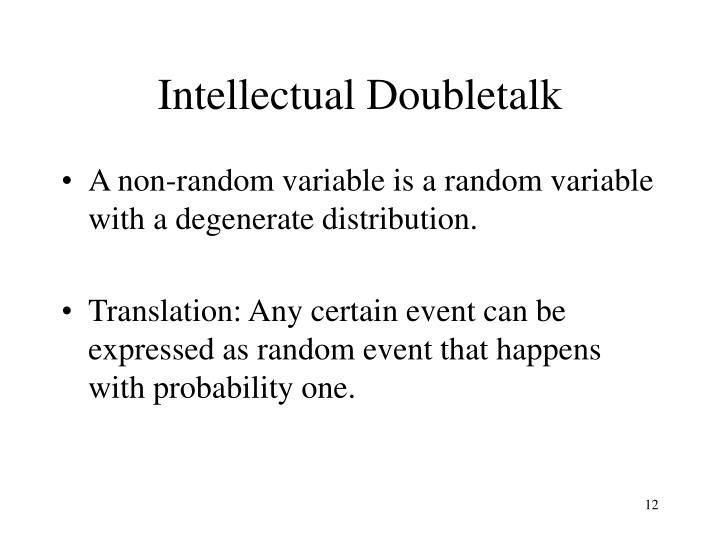 Intellectual Doubletalk