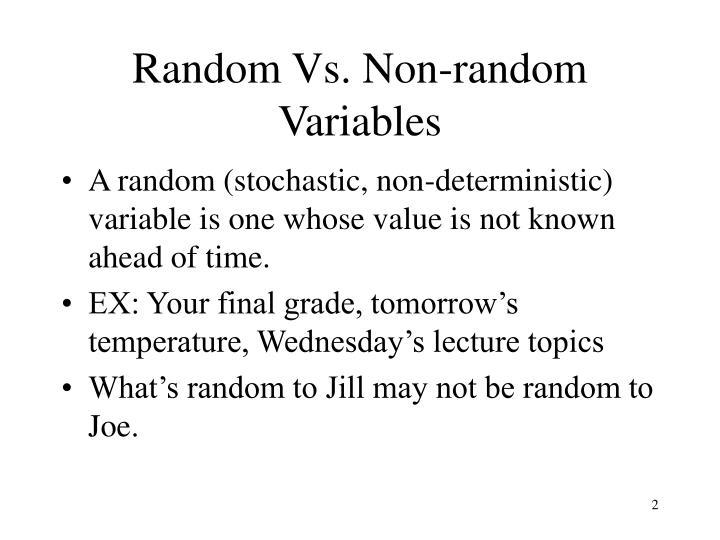 Random Vs. Non-random Variables