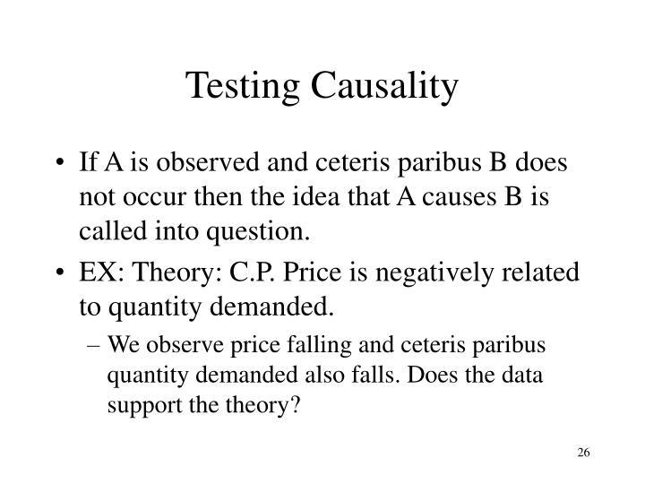 Testing Causality