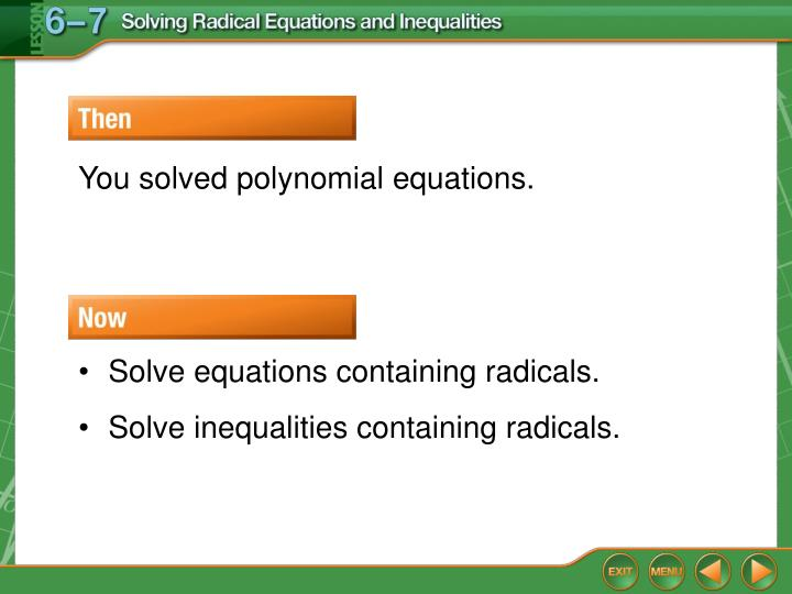You solved polynomial equations.