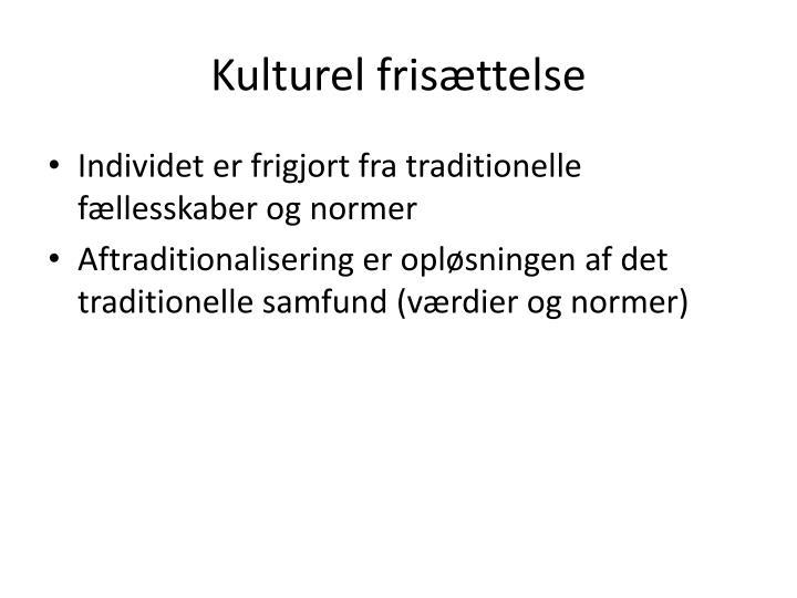 Kulturel frisættelse
