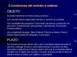 3 condiciones del contrato a celebrar