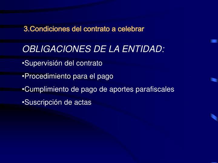 3.Condiciones del contrato a celebrar