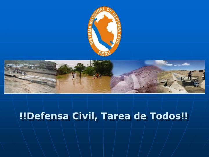!!Defensa Civil, Tarea de Todos!!
