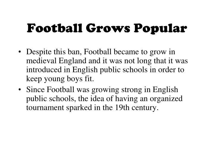 Football Grows Popular