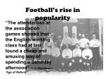 football s rise in popularity