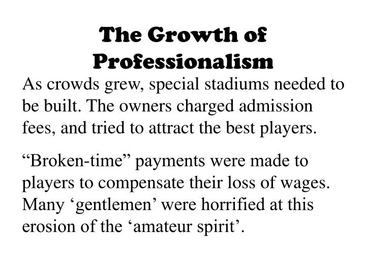 The Growth of Professionalism