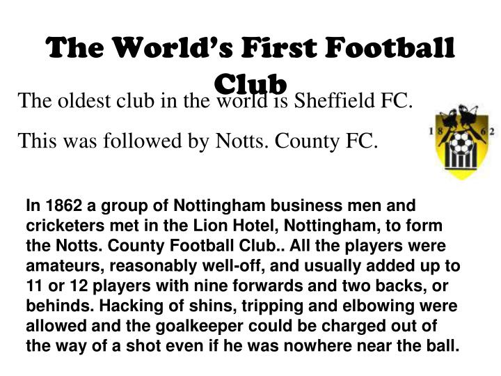 The World's First Football Club