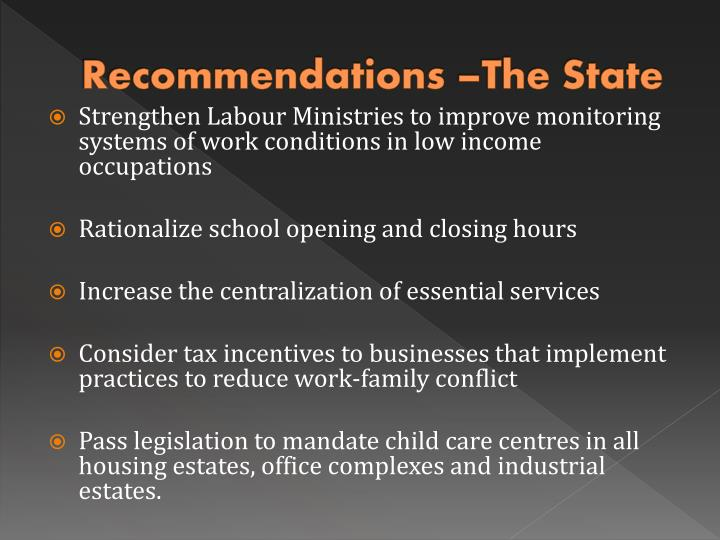 Recommendations –The State