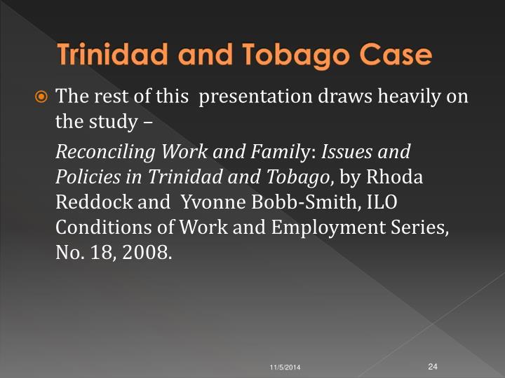 Trinidad and Tobago Case