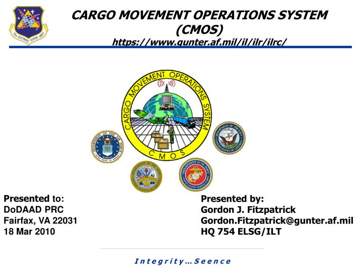 CARGO MOVEMENT OPERATIONS SYSTEM (CMOS)