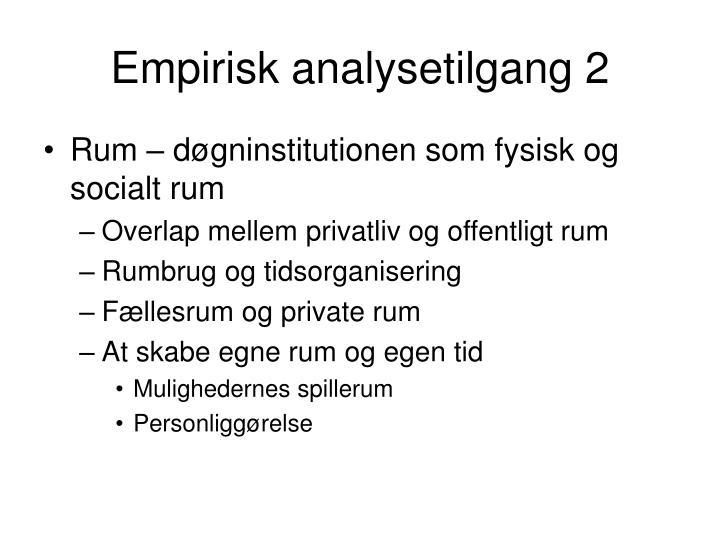 Empirisk analysetilgang 2