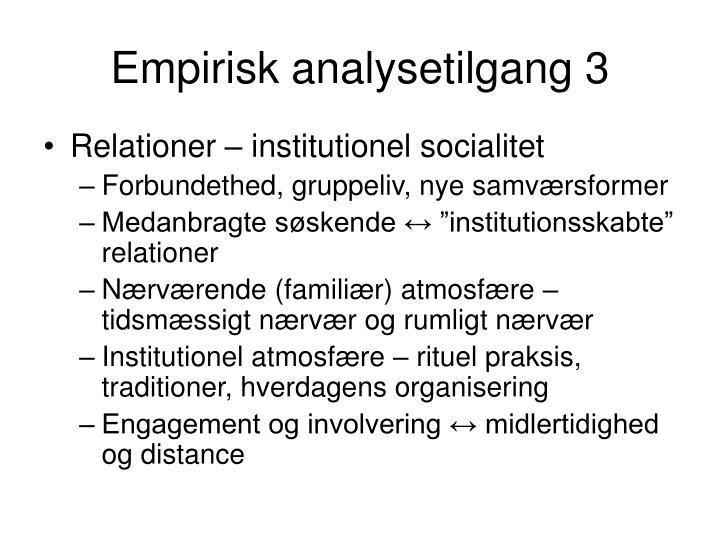 Empirisk analysetilgang 3