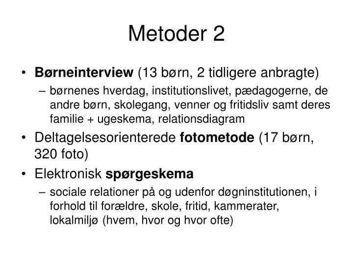 Metoder 2