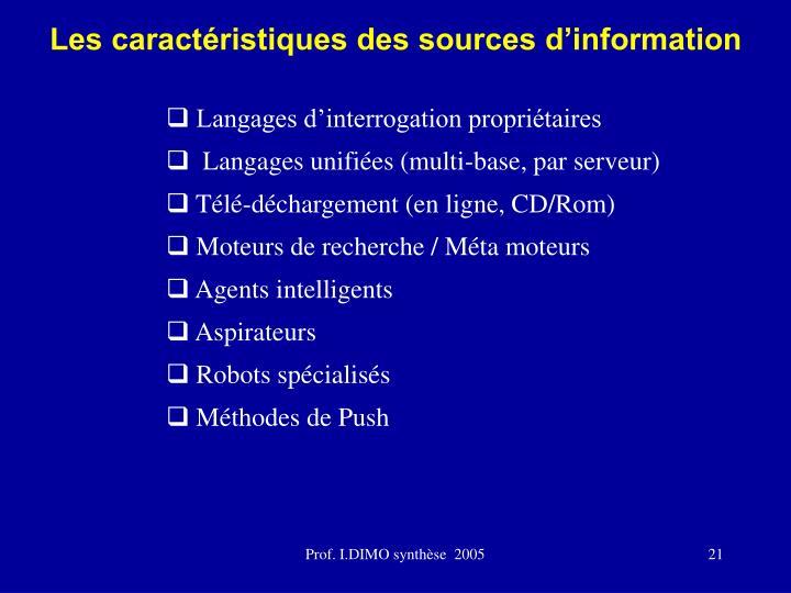 Les caractéristiques des sources d'information