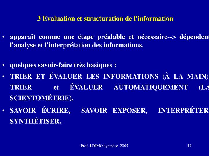 3 Evaluation et structuration de l'information