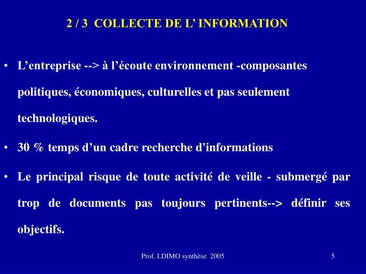 2 / 3  COLLECTE DE L' INFORMATION