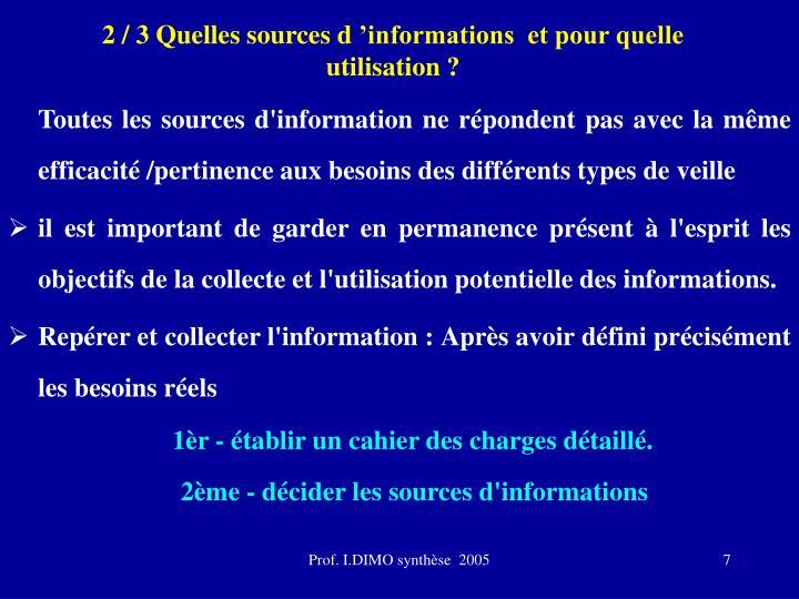 2 / 3 Quelles sources d'informations  et pour quelle utilisation ?