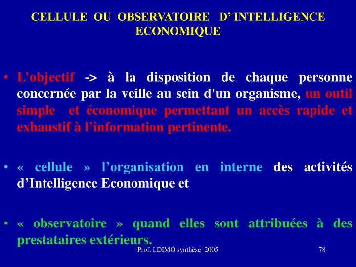 CELLULE  OU  OBSERVATOIRE   D' INTELLIGENCE ECONOMIQUE