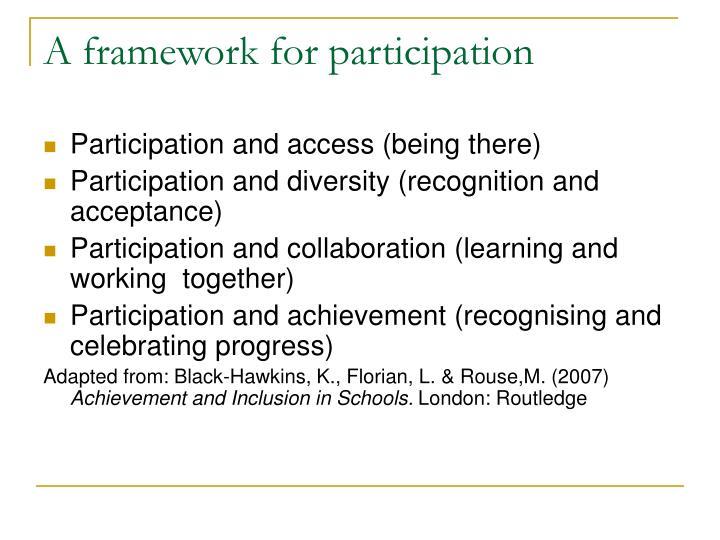 A framework for participation