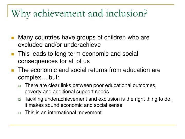 Why achievement and inclusion?
